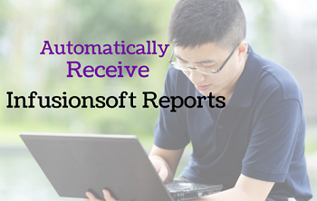 Infusionsoft Custom Reports